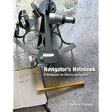 Navigator's Notebook: A Workbook for Marine Navigation