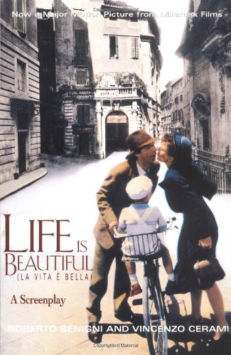 Life is Beautiful/La Vita E Bella: A Screenplay by Brand: Miramax