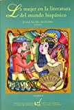 img - for La Mujer En La Literatura Del Mundo Hispanico Vol VI book / textbook / text book