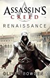 Assassin's Creed: Renaissance by Oliver Bowden front cover