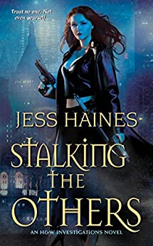 Stalking the Others (H&W Investigations Book 4) by [Haines, Jess]