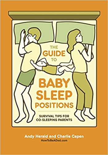 The Guide To Baby Sleep Positions Survival Tips For Co Sleeping