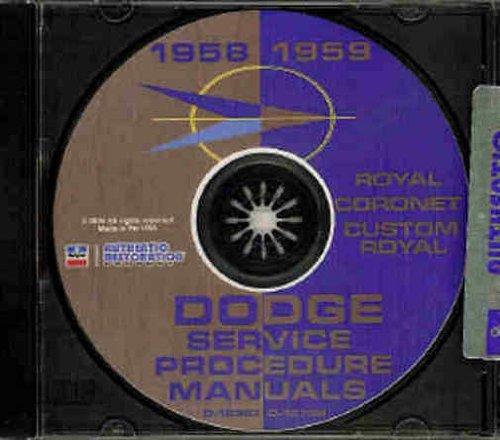1958 1959 DODGE REPAIR SHOP & SERVICE MANUAL & BODY MANUAL CD INCUDES: Coronet, Royal, Custom Royal, Lancer, Sierra, Custom Sierra, Suburban, and Station Wagon plus all convertibles and wagons. 58 59 (Lancer Wagon)