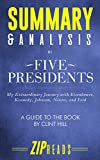 Summary & Analysis of Five Presidents: My Extraordinary Journey with Eisenhower, Kennedy, Johnson, Nixon, and Ford | A Guide to the Book by Clint Hill with Lisa McCubbin