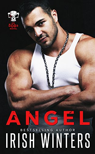 (Angel: An SOBs Novel)