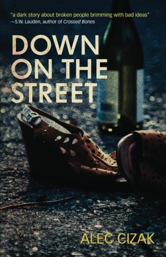 Down on the Street