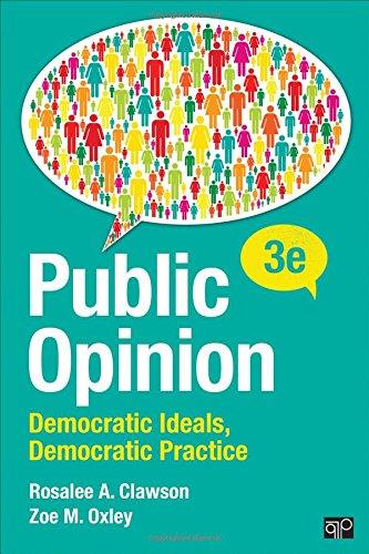1506323316 - Public Opinion; Democratic Ideals, Democratic Practice Third Edition