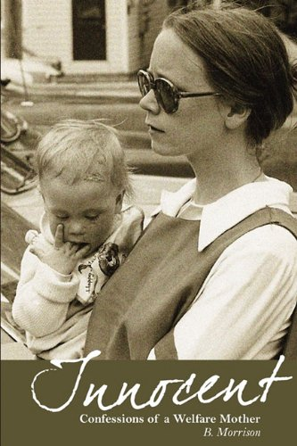 Innocent: Confessions of a Welfare Mother