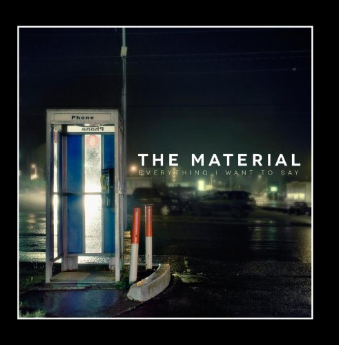Everything I Want to Say By Material - 09 Material