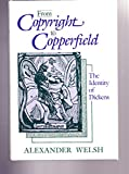 img - for From Copyright to Copperfield: The Identity of Dickens book / textbook / text book