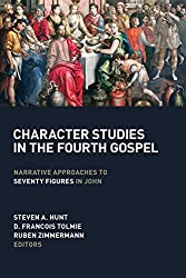 Character Studies in the Fourth Gospel: Narrative Approaches to Seventy Figures in John