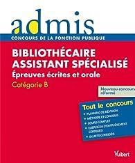 Concours Bibliothécaire assistant spécialisé, Épreuves écrites et orale, Catégorie B, Admis Tout le concours par Jérôme Brunet