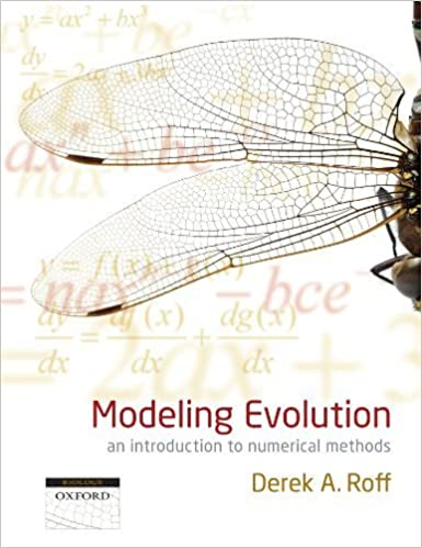 Book Modeling Evolution: An Introduction to Numerical Methods by Derek A. Roff (2010-02-22)