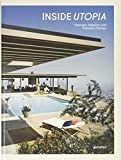 Inside Utopia: Visionary Interiors and Futuristic Homes by  Unknown in stock, buy online here