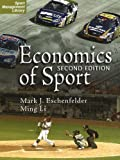 Economics of Sport, 2nd Edition 2nd Edition