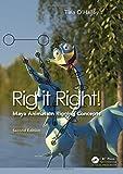 Rig it Right! Maya Animation Rigging