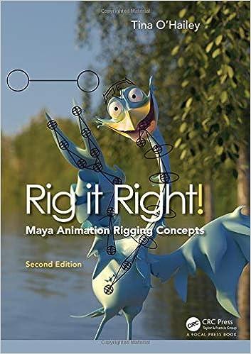 Rig it Right! Maya Animation Rigging Concepts, 2nd edition: Tina O