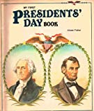 My First Presidents' Day Book, Jane Belk Moncure, 0516429108