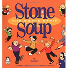 #3 Stone Soup The Comic Strip: The Third Collection of the Syndicated Cartoon Strip (Syndicated Cartoon Stone Soup)