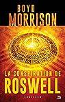 La Conspiration de Roswell par Boyd Morrison