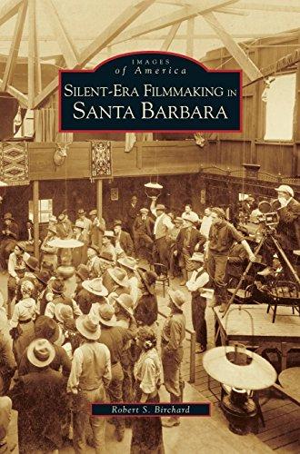 Silent-Era Filmmaking in Santa Barbara