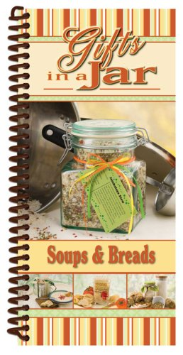 Gifts In A Jar, Soups & Breads