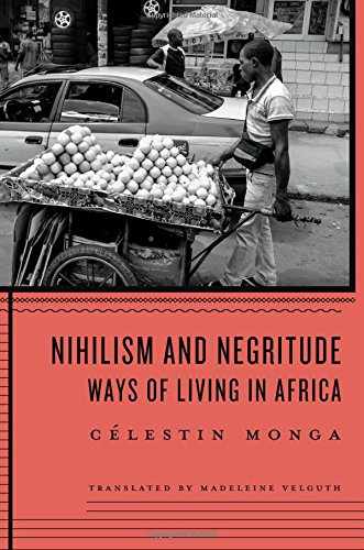 Nihilism and Negritude: Ways of Living in Africa