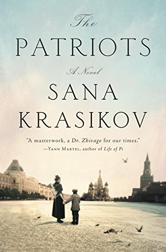 The Patriots: A Novel by [Krasikov, Sana]