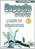 img - for Espacio Joven A1 Libro de Ejercicios (Curso De Espanol / Spanish Course) (Spanish Edition) book / textbook / text book