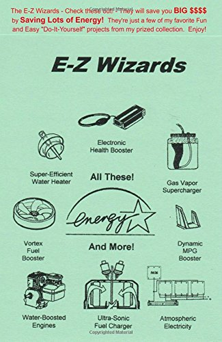 The E-Z Wizards - Check these out! - They will save you BIG $$$$ by saving Lots of Energy! They're just a few of my favorite Fun and Easy