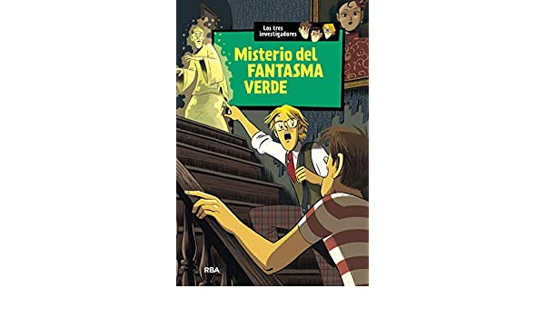 Los tres investigadores 4: Misterio del fantasma verde: Misterio del fantasma verde INOLVIDABLES: Amazon.es: Arthur, Robert, POL DE RAMÍREZ, Mª LOURDES: Libros