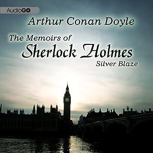 Sherlock Holmes: Silver Blaze Audiobook