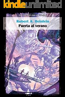 Puerta al verano (Solaris ficción nº 21) (Spanish Edition)