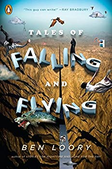 Tales of Falling and Flying Paperback – Deckle Edge, September 5, 2017 by Ben Loory  (Author)