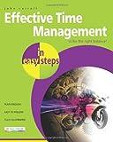 Effective Time Management in Easy Steps, John Carroll, 1840785594