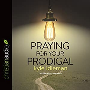 Praying for Your Prodigal Audiobook