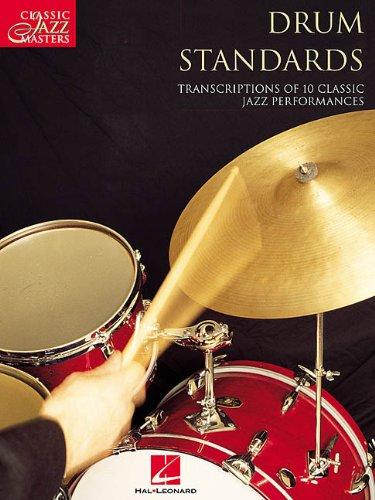 Drum Standards: Classic Jazz Masters Series