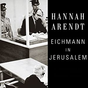 Eichmann in Jerusalem Audiobook