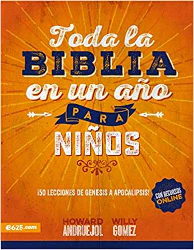 Toda la Biblia en un año para niños (Spanish Edition): Howard Andruejol: 9780998305127: Amazon.com: Books