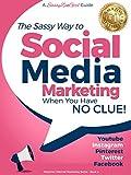 Social Media Marketing when you have NO CLUE!