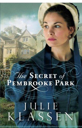 The Secret of Pembrooke Park by Baker Pub Group/Baker Books