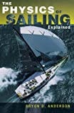 : The Physics of Sailing Explained