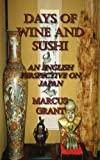 Days of Wine and Sushi, Marcus Grant, 1420888641