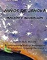 """Libro : """"yahwehs Kids"""" (niños De Dios): Oracion Y Adoracion (volume 1) (spanish Edition) (D. C. Moore) [Tapa Blanda] (LIB)"""