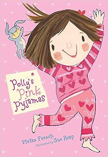 Pollys Pink Pajamas: Vivian French, Sue Heap: 9780763648077: Amazon.com: Books