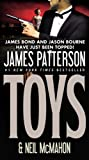 Toys, James Patterson and Neil McMahon, 031612883X