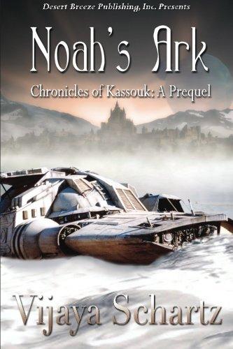Noah's Ark (Chronicles of Kassouk) by Vijaya Schartz (2013-07-02)
