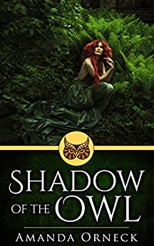 Shadow of the Owl by [Orneck, Amanda]