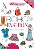 Boho Fashion (What's Your Style?)