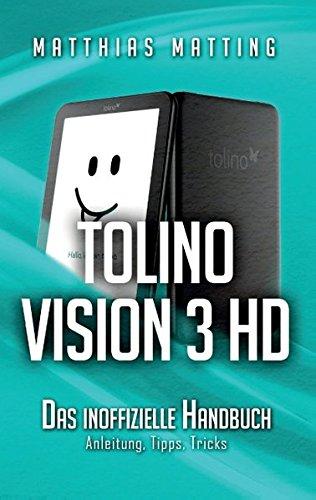 Tolino Vision 3 HD - das inoffizielle Handbuch (German Edition)